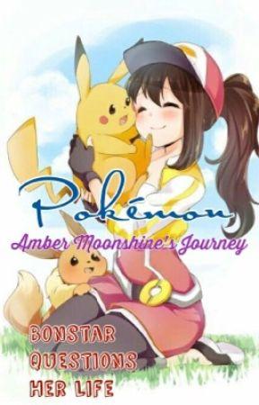 Pokémon - Amber Moonshine's Journey by BonstarOwO