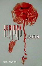 JERITAN JANIN by Ruby_Annas