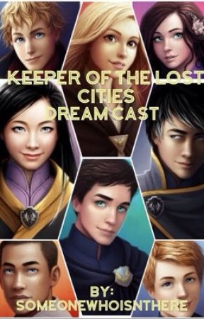 My Keeper of the Lost Cities dream cast by Someonewhoisnthere