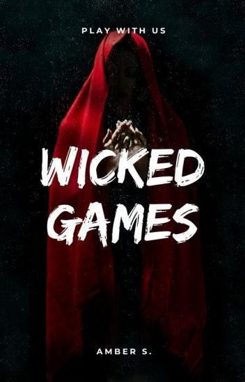 Wicked Games: Book Two of The Psychopath Series