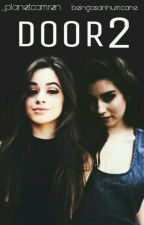 Door 2 |CAMREN|  by _planetcamren