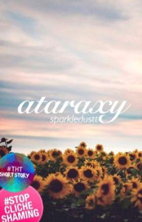 ataraxy | ✓ by sparkledustt