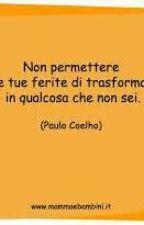 Ognuno La Propria Frase by ilariuccia22