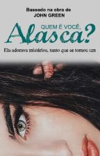 Quem é você, Alasca? (Camren) by bravelaurmani