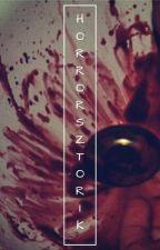 Rövid Horror Sztorik by MoeZoe