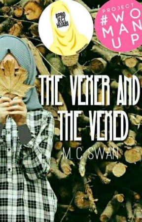 The Vexer and The Vexed {A Muslim Romance} by _RedReadingHood_