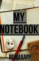 My Notebook by reinaaary