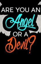 Angel or Devil  RPG [ABGESCHLOSSEN!] by __corpse_bride__2000
