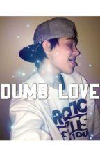 Dumb love (J.D.B fanfic) by blurrykanaa