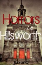 Horrors In Hillsworth by SaxonQ