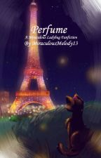 Perfume by MiraculousMelody13