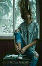 The Run Away. by Tyla-JeanLeRoux