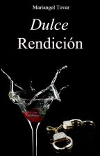 Dulce Rendición by Mariangeltarg