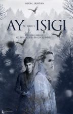 AY IŞIĞI by Moon_Light004