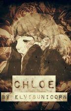 Chloe ( Zawieszono/skończona XD) ✅ by mydreamsfaded