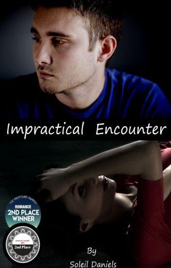 Impractical Encounter