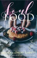 Soul Food (Ongoing / Chicklit / Romance / Feel-Good) by MLGarrett