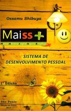 MAISS - Sistema de Desenvolvimento Pessoal by ossamumaiss