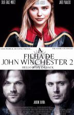 A Filha de John Winchester-Livro 2 by jacke_mso