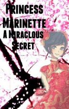 princess Marinette , miraculous secret by kittenfrosty