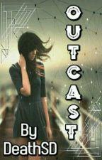 Outcast by ScarySD