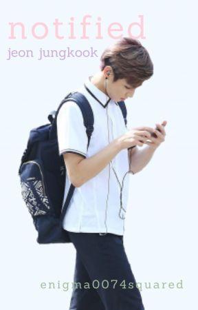 notified// jeon jungkook by jeonsass