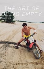 the art of being empty ➪ e. dolan by tragicdolan