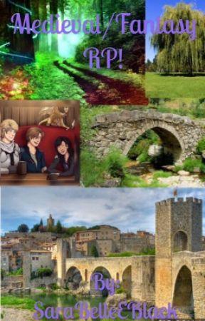 Medieval/Fantasy Roleplay by SaraBelleEBlack