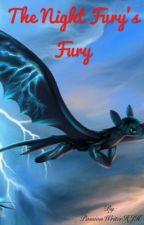 The Night Fury's fury by PassionWriterHJH