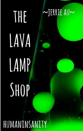 |The Lava Lamp Shop|~jerrie~ by proposterouslyinsane