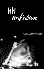 An Unknown | 2won by talentaehyung