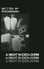 A Night In EXO's Dorm  by myeonraaaa-