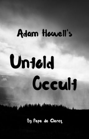 Adam Howell's Untold Occult by pepedeclercq