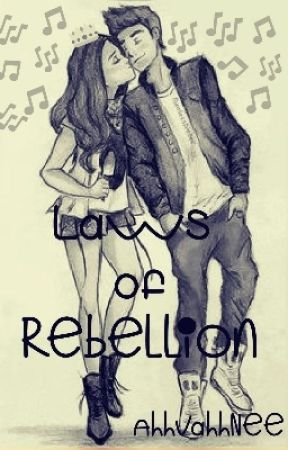 Laws Of Rebellion (#Wattys2017) by AvniTanushri