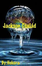 Jackson Család / SZÜNETEL / by Hokora