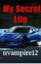 My secret life by nvampire12