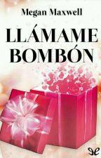 Llámame Bombón by Raquellainn