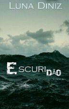 ESCURIDÃO by LunaDiniz