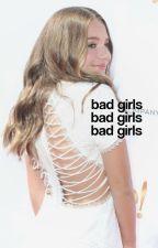 Bad Girls❣ by sweethuea