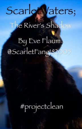 Scarlet Waters; The River's Shadow by ScarletFang182005