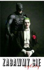 Zabawmy się | Cytaty Jokera i Harley Quinn  by Misiek_Quinn