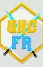 La légende d'UHCfr by Nonore_chan