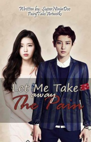 Let me Take Away the Pain [Short Story- COMPLETED]