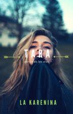 Tara - Abriendo Las Alas [Escribiendo] by La-Karenina