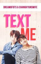 Text me! {Taekook - Texting} by changkyunswife