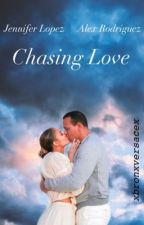 Chasing Love by Jlcver