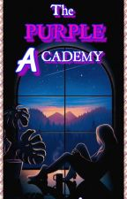 THE PURPLE ACADEMY ( Series June 2017) by ricopelin