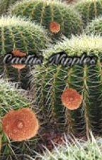 Cactus Nipples by SociopathAtHeart