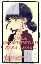 Otra Oportunidad Para Amar... (Gabrinette) by DenisseBowieMaytoren