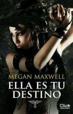 Ella es tu destino by Raquellainn